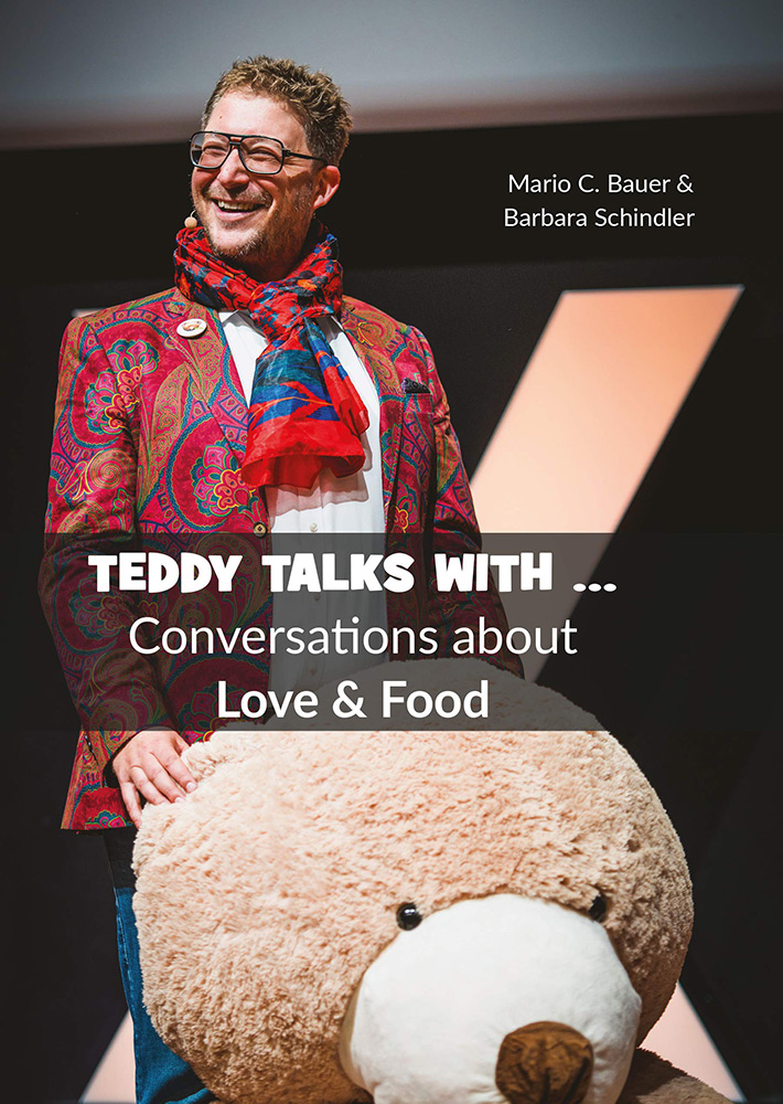 Teddy Talks With ... Conversations about Love & Food